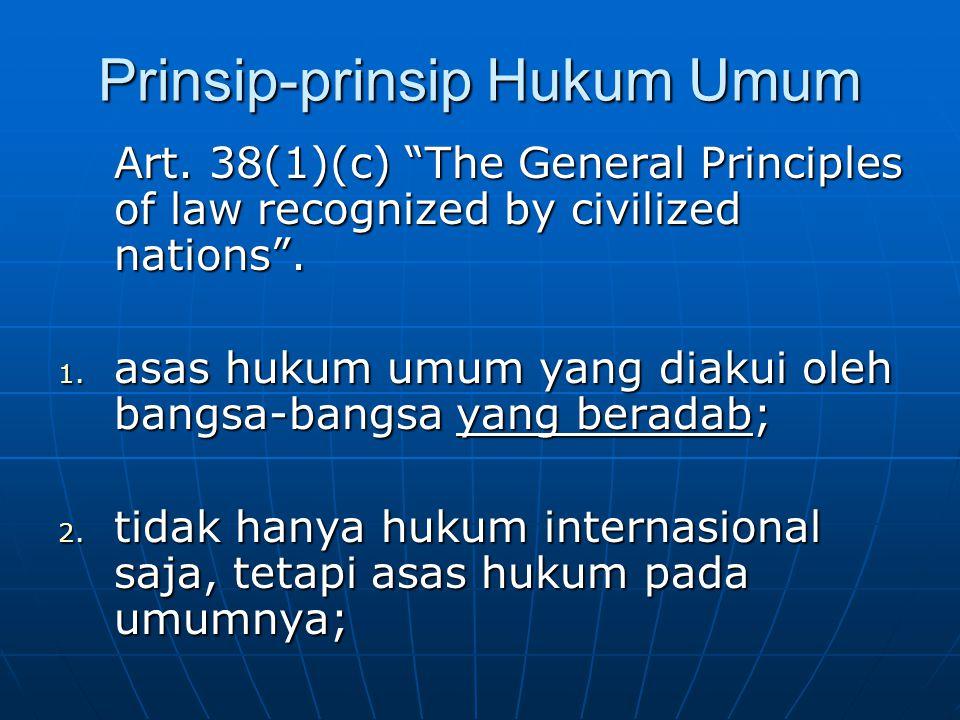 Prinsip-prinsip Hukum Umum Art.