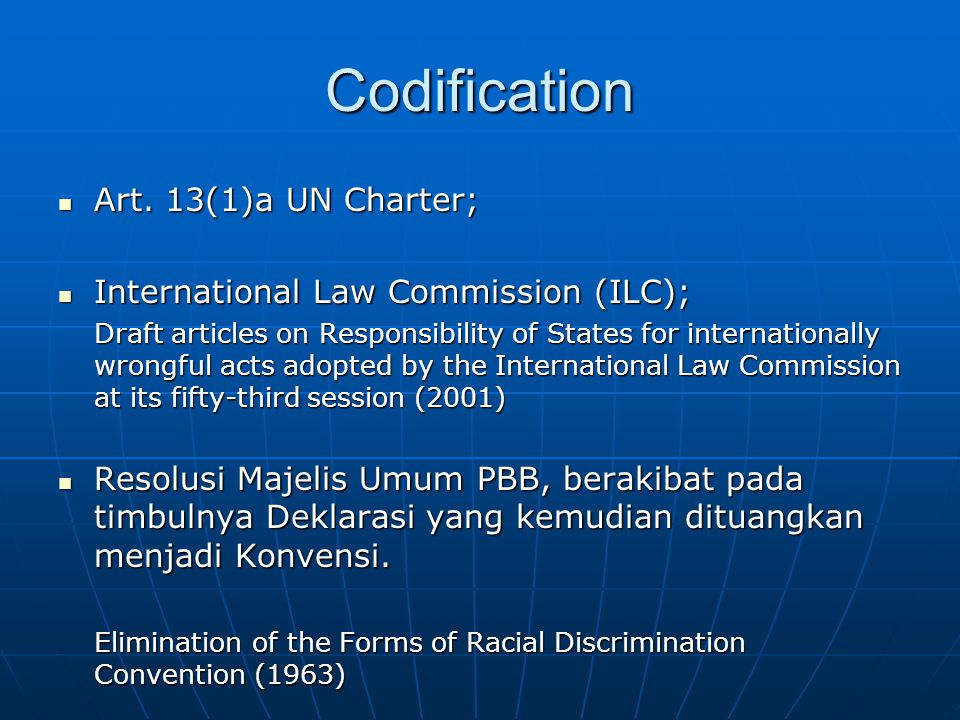 Codification Art. 13(1)a UN Charter; Art.