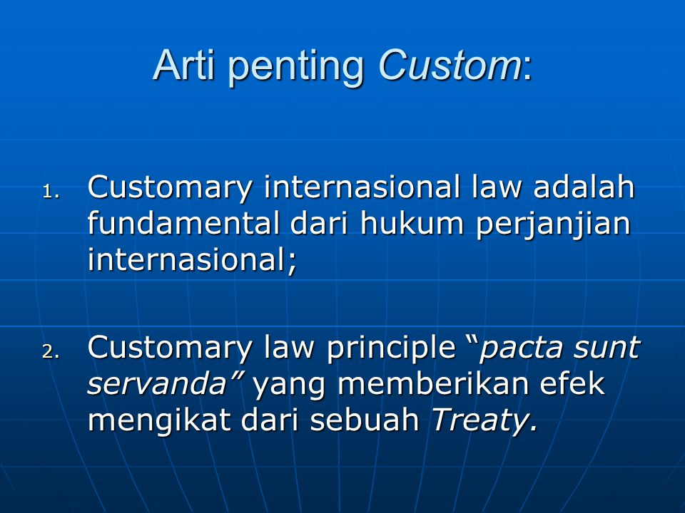 Unsur Pembentuk PI  Adanya subyek hukum internasional: a.