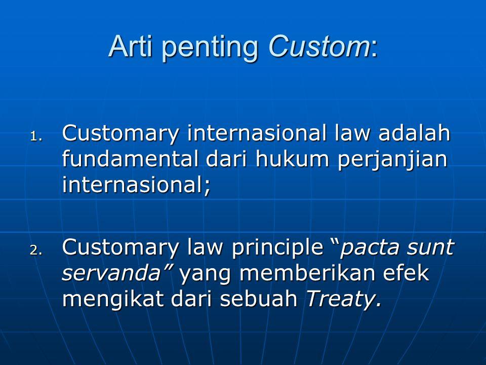 Arti penting Custom: 1.