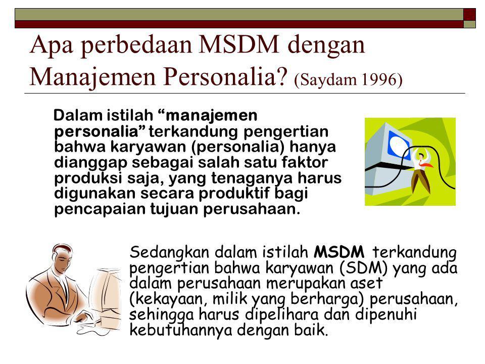 Apa perbedaan MSDM dengan Manajemen Personalia.