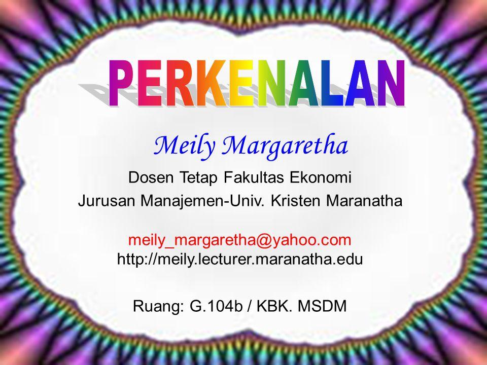 Meily Margaretha Dosen Tetap Fakultas Ekonomi Jurusan Manajemen-Univ.