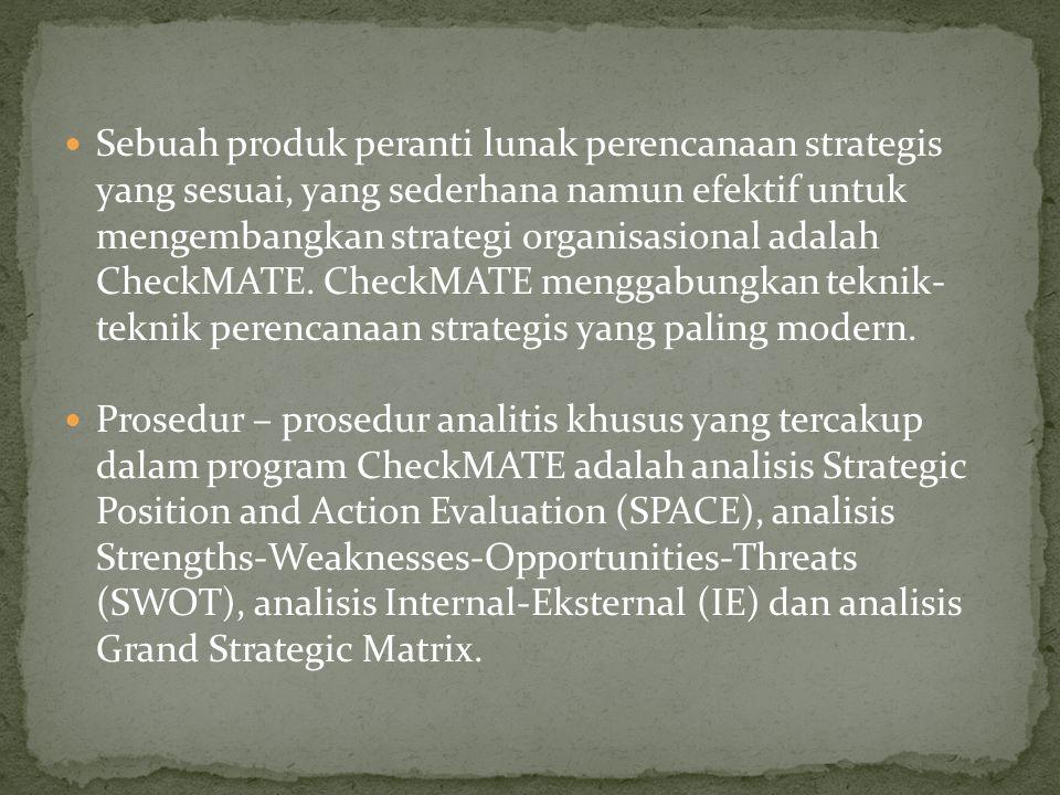 Sebuah produk peranti lunak perencanaan strategis yang sesuai, yang sederhana namun efektif untuk mengembangkan strategi organisasional adalah CheckMATE.
