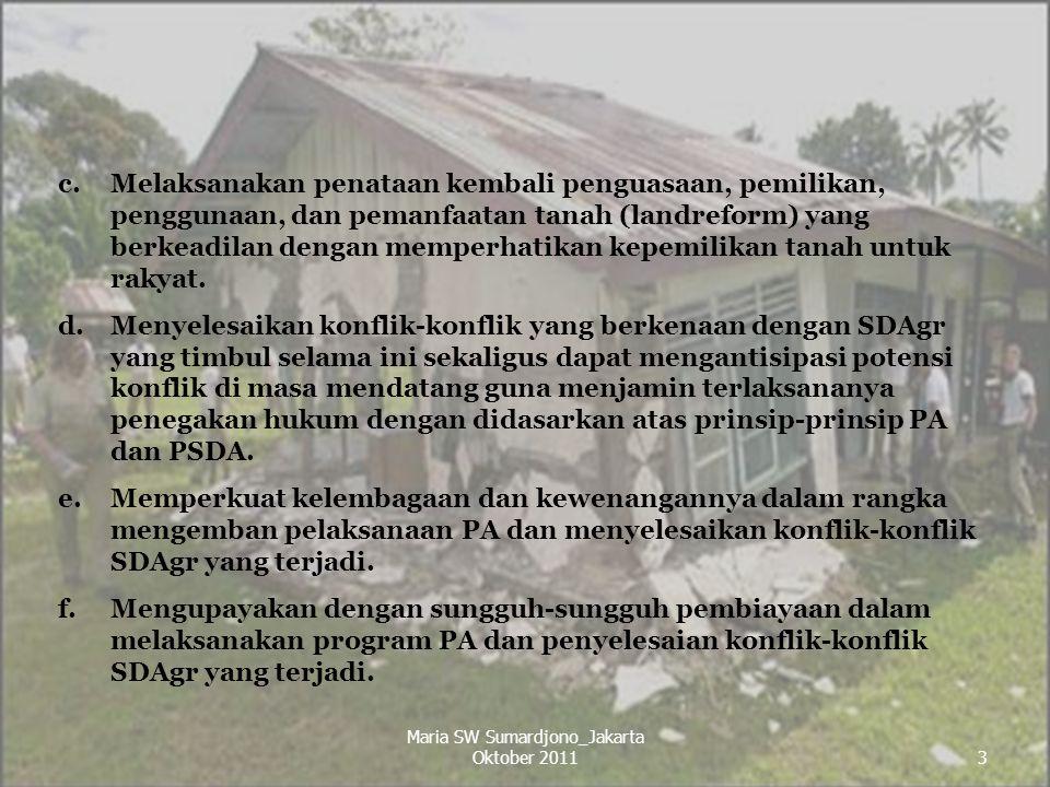 3 c.Melaksanakan penataan kembali penguasaan, pemilikan, penggunaan, dan pemanfaatan tanah (landreform) yang berkeadilan dengan memperhatikan kepemili