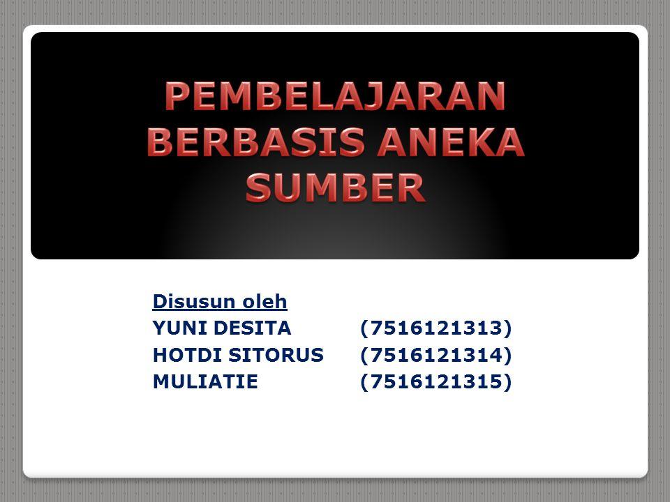 Disusun oleh YUNI DESITA(7516121313) HOTDI SITORUS (7516121314) MULIATIE (7516121315)