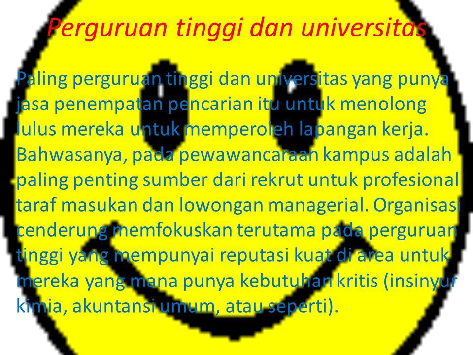 Perguruan tinggi dan universitas Paling perguruan tinggi dan universitas yang punya jasa penempatan pencarian itu untuk menolong lulus mereka untuk me