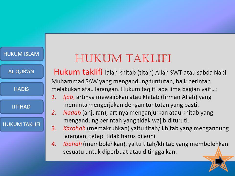 Bentuk-bentuk Ijtihad. 1.Ijma', yaitu kesepakatan pendapat para ahli mujtahid dalam segala zaman mengenai hukum syari'ah. 2.Qias, yaitu menetapkan sua