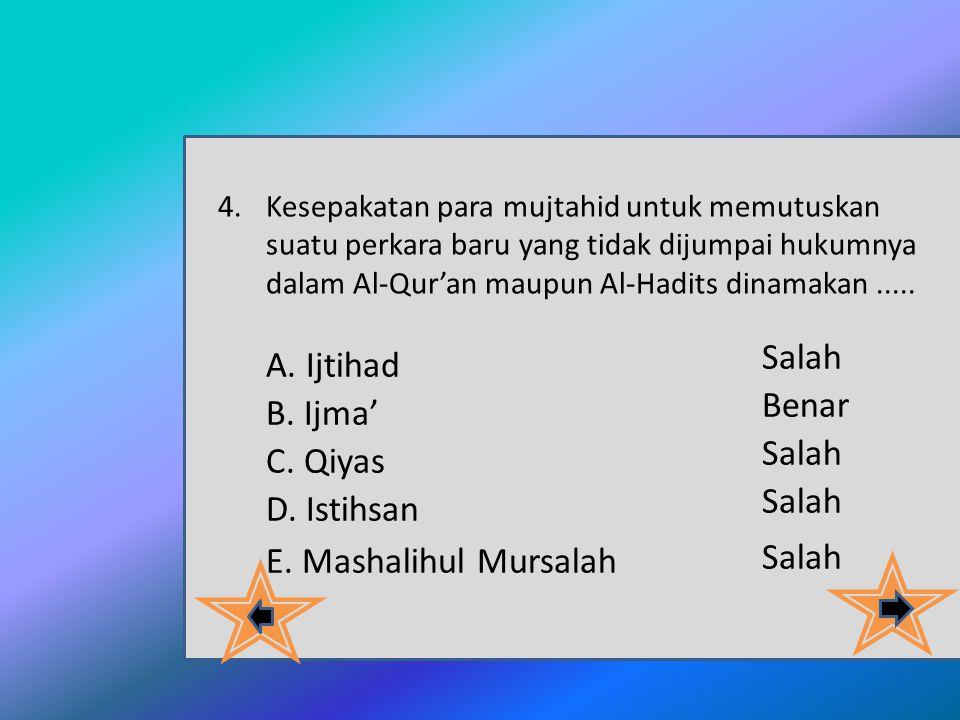 3. Menurut kualitasnya Hadis dibagi menjadi dua bagian yaitu : A. Hadis shohih dan hasan B. Hadis maqbul dan mardud C. Hadis qudsi dan dhaif D. Hadis