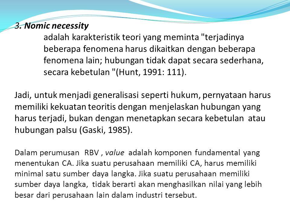 3. Nomic necessity adalah karakteristik teori yang meminta