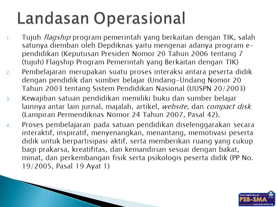 1. Tujuh flagship program pemerintah yang berkaitan dengan TIK, salah satunya diemban oleh Depdiknas yaitu mengenai adanya program e- pendidikan (Kepu