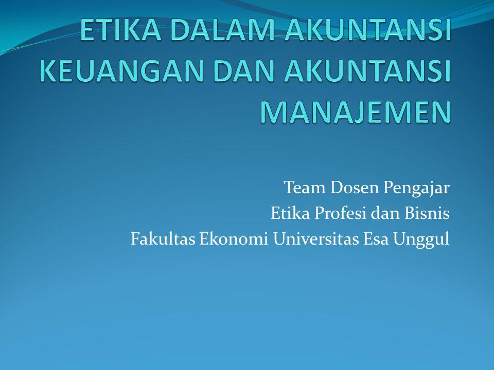 Team Dosen Pengajar Etika Profesi dan Bisnis Fakultas Ekonomi Universitas Esa Unggul