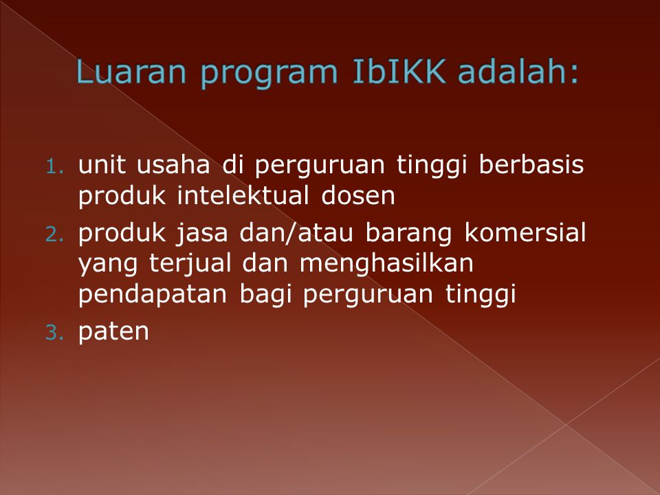 1.unit usaha di perguruan tinggi berbasis produk intelektual dosen 2.