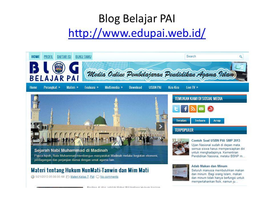 Blog Belajar PAI http://www.edupai.web.id/ http://www.edupai.web.id/