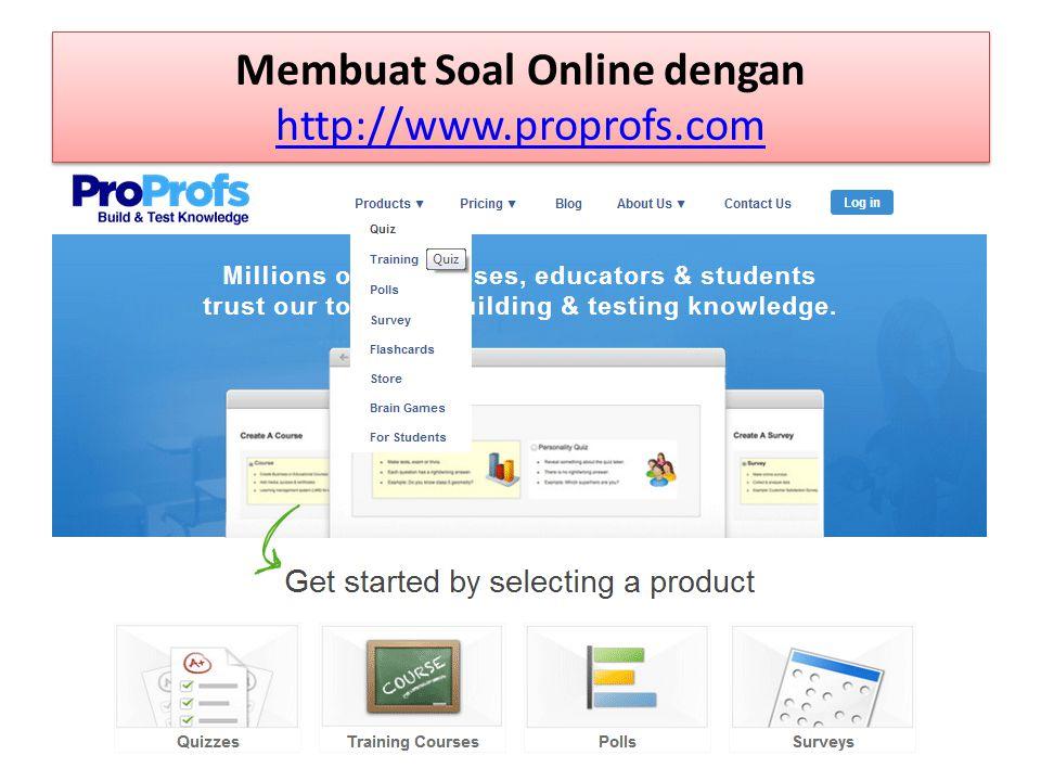 Membuat Soal Online dengan http://www.proprofs.com http://www.proprofs.com Membuat Soal Online dengan http://www.proprofs.com http://www.proprofs.com
