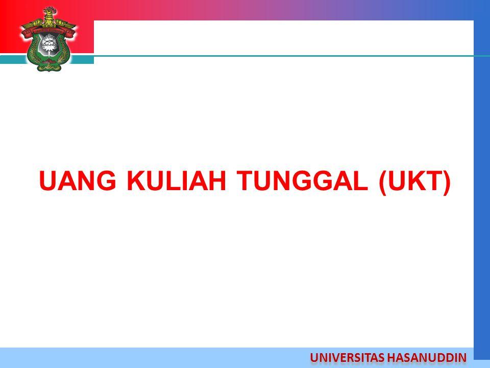 UNIVERSITAS HASANUDDIN UANG KULIAH TUNGGAL (UKT)