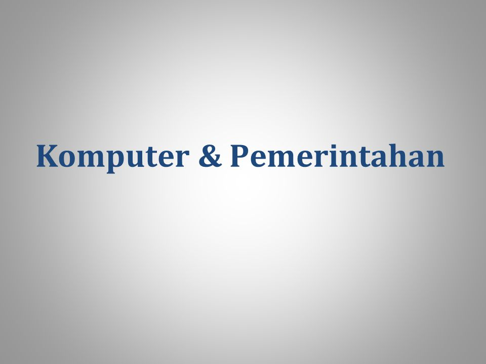 Komputer & Pemerintahan