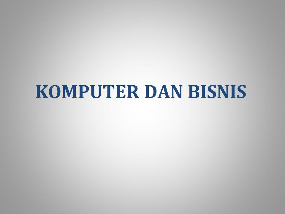 KOMPUTER DAN BISNIS