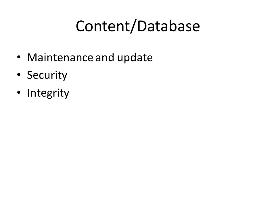 Content/Database Maintenance and update Security Integrity