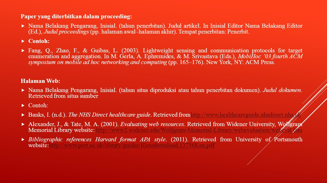 Paper yang diterbitkan dalam proceeding:  Nama Belakang Pengarang, Inisial.
