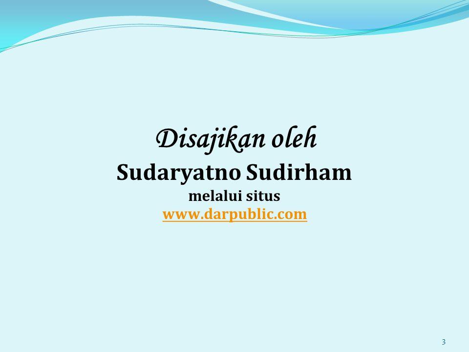 Disajikan oleh Sudaryatno Sudirham melalui situs www.darpublic.com www.darpublic.com 3