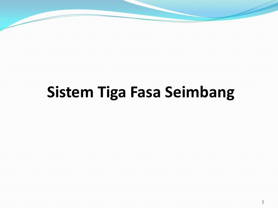 Sistem Tiga Fasa Seimbang 5