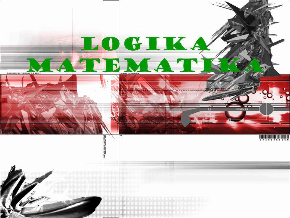 Dalam Logika Matematika ada dua kalimat penting yaitu pernyataan dan kalimat terbuka.