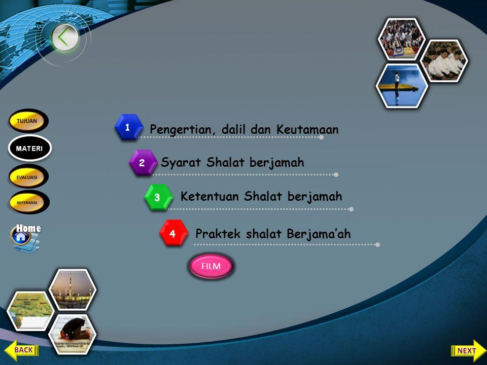 1.Menjelaskan pengertian shalat jama'ah dan munfarid 2.Mempraktikkan shalat jama'ah dan shalat munfarid 1.Menjelaskan pengertian shalat jama'ah dan mu