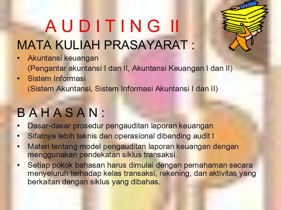 PENYUSUNAN PROGRAM AUDIT UNTUK PENGUJIAN SUBSTANTIF Tahapannya adalah: (1)Menentukan tujuan audit khusus untuk setiap asersi yang berkaitan dengan saldo akuntujuan audit (2)Menentukan prosedur audit dalam pengujian substantif untuk mencapai tujuan audit khusus yang telah ditetapkanprosedur audit (3)Menyusun program audit dengan mengelompokkan prosedur audit dalam pengujian substantif menurut proses audit berikut ini: * prosedur audit awal * prosedur analitik * pengujian terhadap transaksi rinci * pengujian terhadap saldo akun rinci