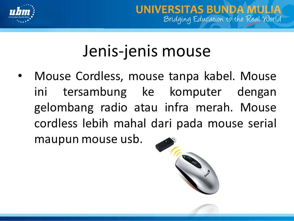 Jenis-jenis mouse Mouse Cordless, mouse tanpa kabel.