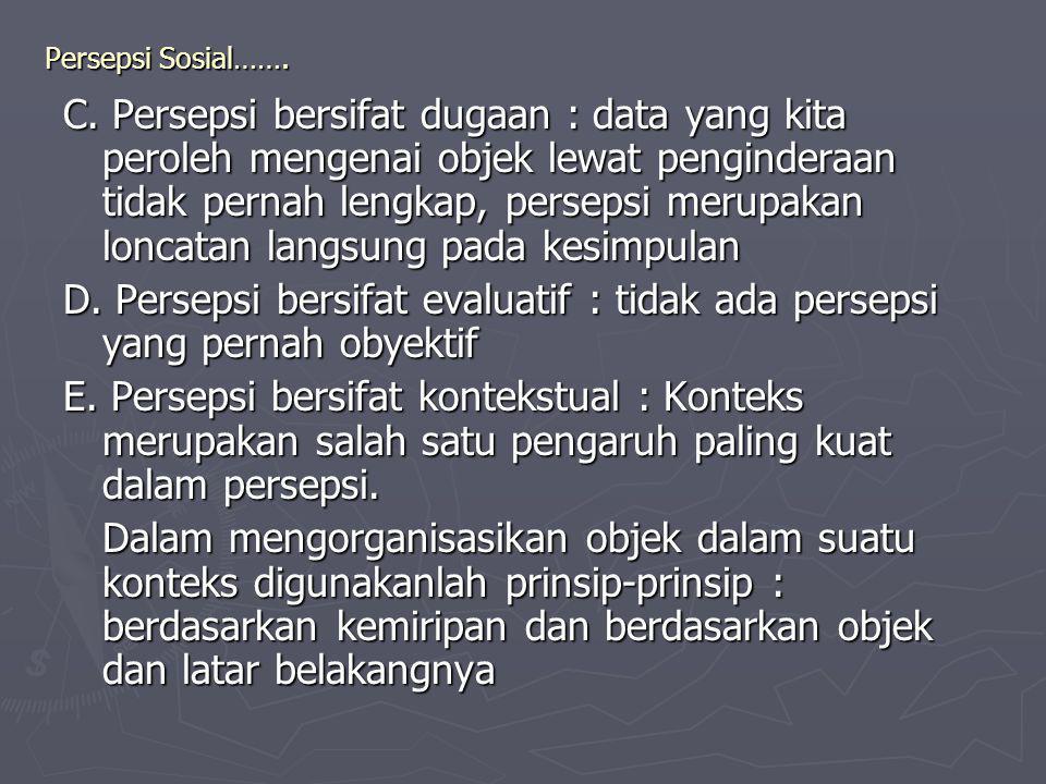 Persepsi Sosial……. C.