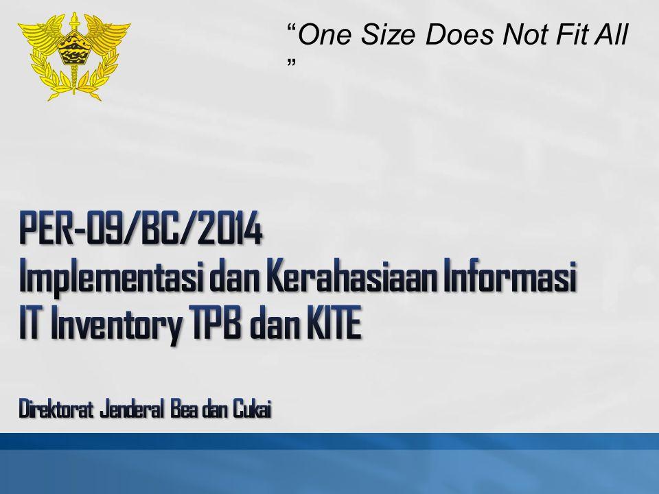 Kriteria IT Inventory TPB...(1) mencatat pemasukan, pengeluaran, WIP, adjustment, dan stock opname, secara kontinu dan realtime Kontinu: pencatatan dilakukan secara terus-menerus untuk setiap transaksi dan mutasi barang Pencatatan realtime: 1) pencatatan arus barang sesegera mungkin sesuai SOP Perusahaan 2)setiap proses input dapat secara langsung memperbarui ( refresh ) database menghasilkan laporan yang paling sedikit memuat data sesuai peraturan KB 1.