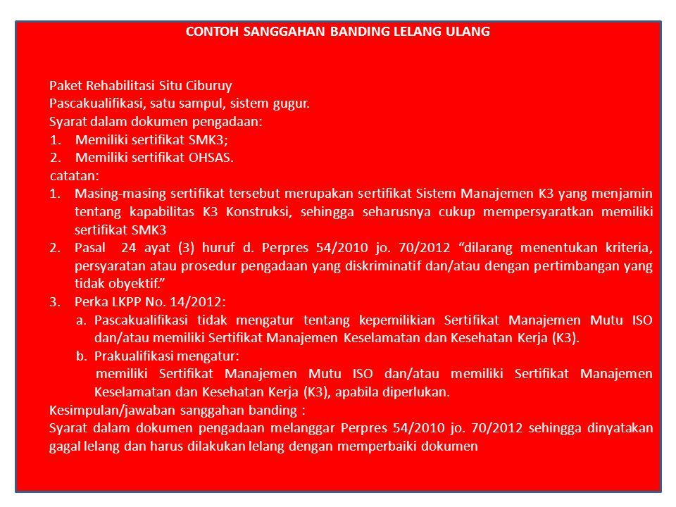 CONTOH SANGGAHAN BANDING EVALUASI ULANG 1.Paket Proteksi Tebing Kalingrowo Desa Boro 2.Pascakualifikasi, satu sampul, sistem gugur.