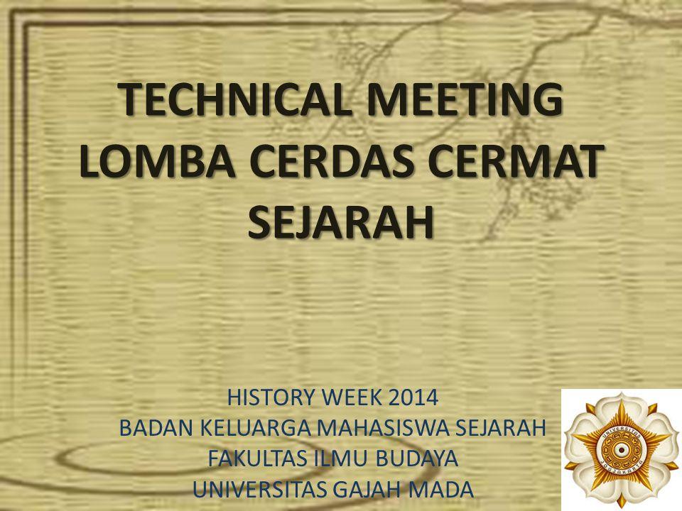 Tempat dan Waktu Hari ke 1 (28 Oktober 2014 ) : Pembukaan History Week dilanjutkan babak penyisihan Lomba Cerdas Cermat dimulai pukul 9.00 di Ruang Auditorium (Gedung Purbacaraka lantai 3 Fak.