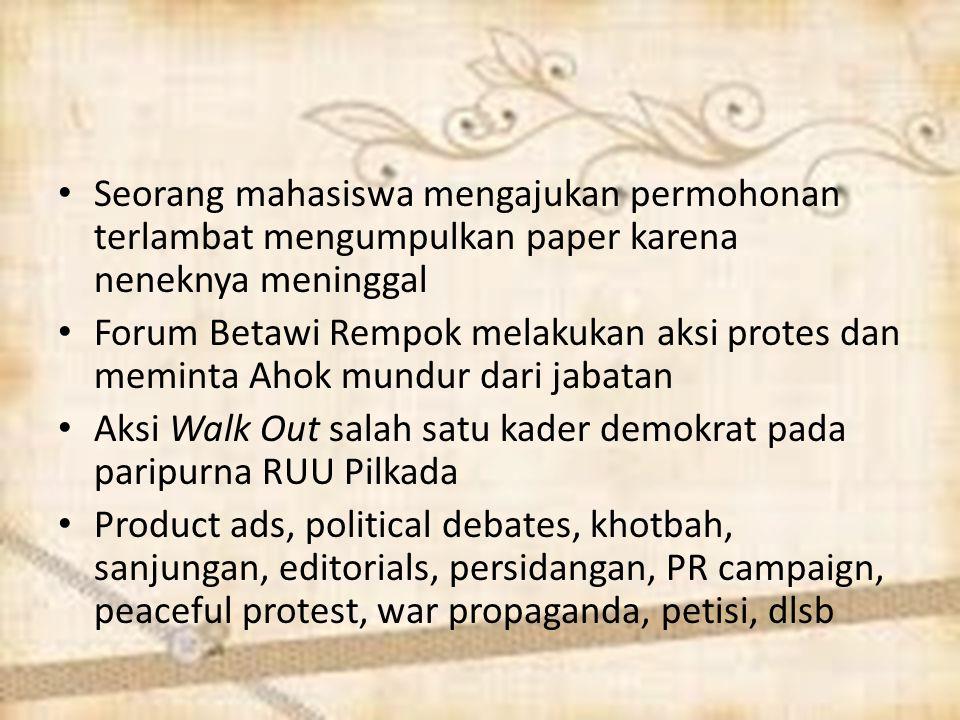 Seorang mahasiswa mengajukan permohonan terlambat mengumpulkan paper karena neneknya meninggal Forum Betawi Rempok melakukan aksi protes dan meminta A