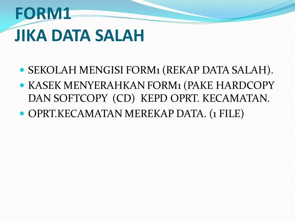 FORM2 JIKA DATA TDK MUNCUL (guru+nuptk+belm punya sertifikasi) KEPSEK MENGISI FORM2 (PAKE HARDCOPY DAN SOFTCOPY (CD) SERAHKAN KE OPRT.KECAMATAN.