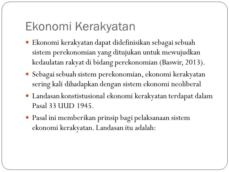 1.Perekonomian disusun sebagai usaha bersama berdasar atas azas kekeluargaan 2.
