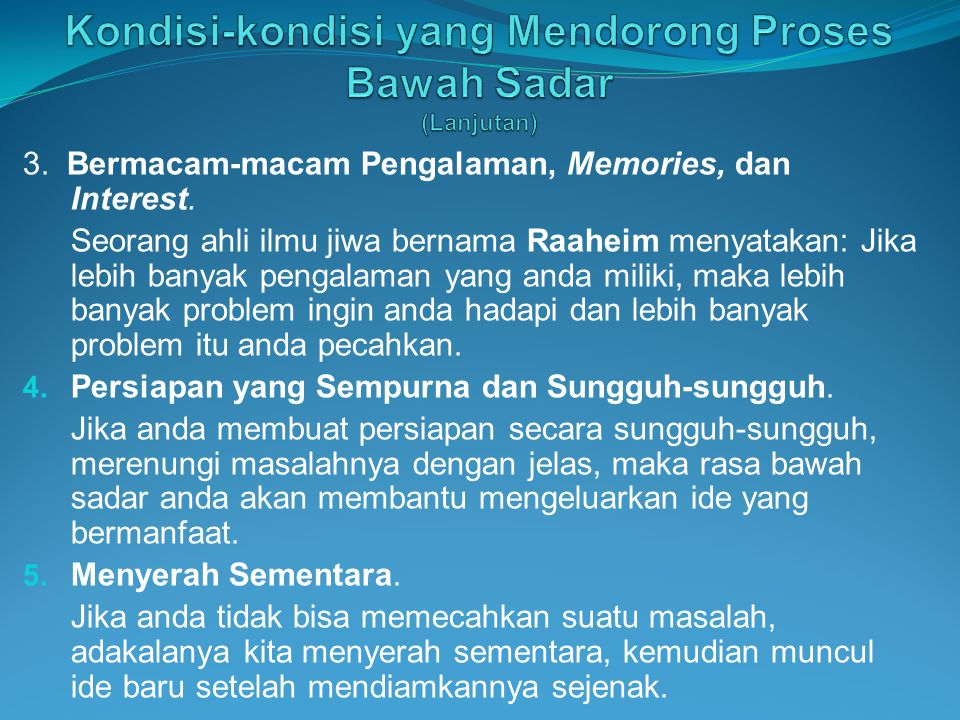 3.Bermacam-macam Pengalaman, Memories, dan Interest.