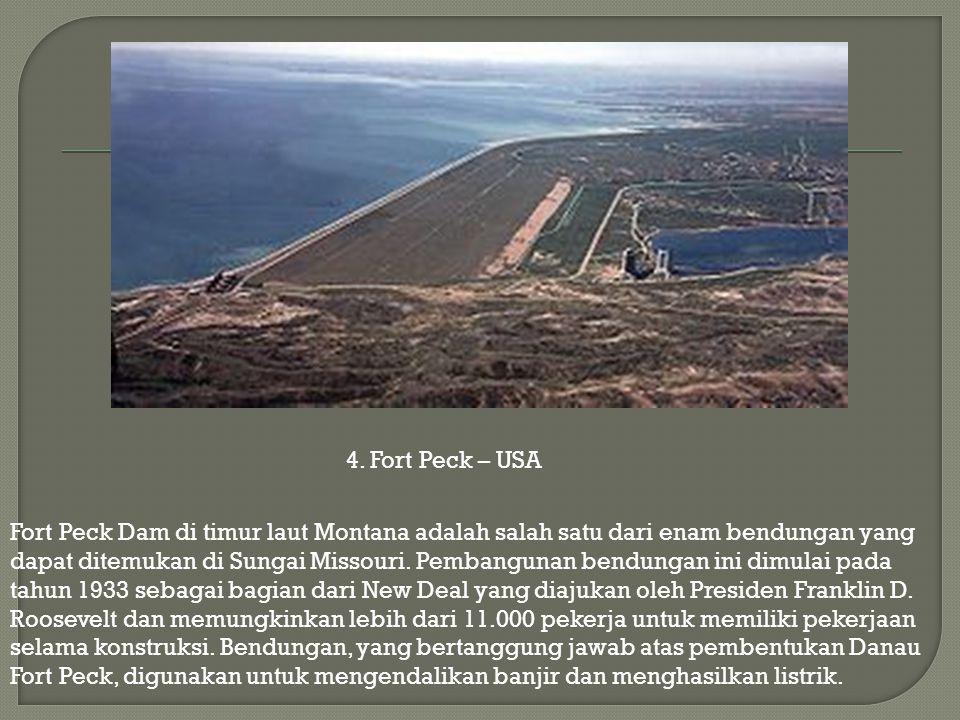 Fort Peck Dam di timur laut Montana adalah salah satu dari enam bendungan yang dapat ditemukan di Sungai Missouri. Pembangunan bendungan ini dimulai p