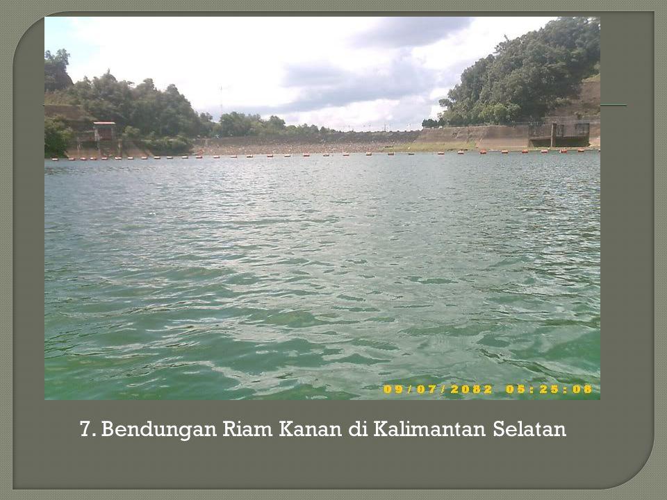 7. Bendungan Riam Kanan di Kalimantan Selatan