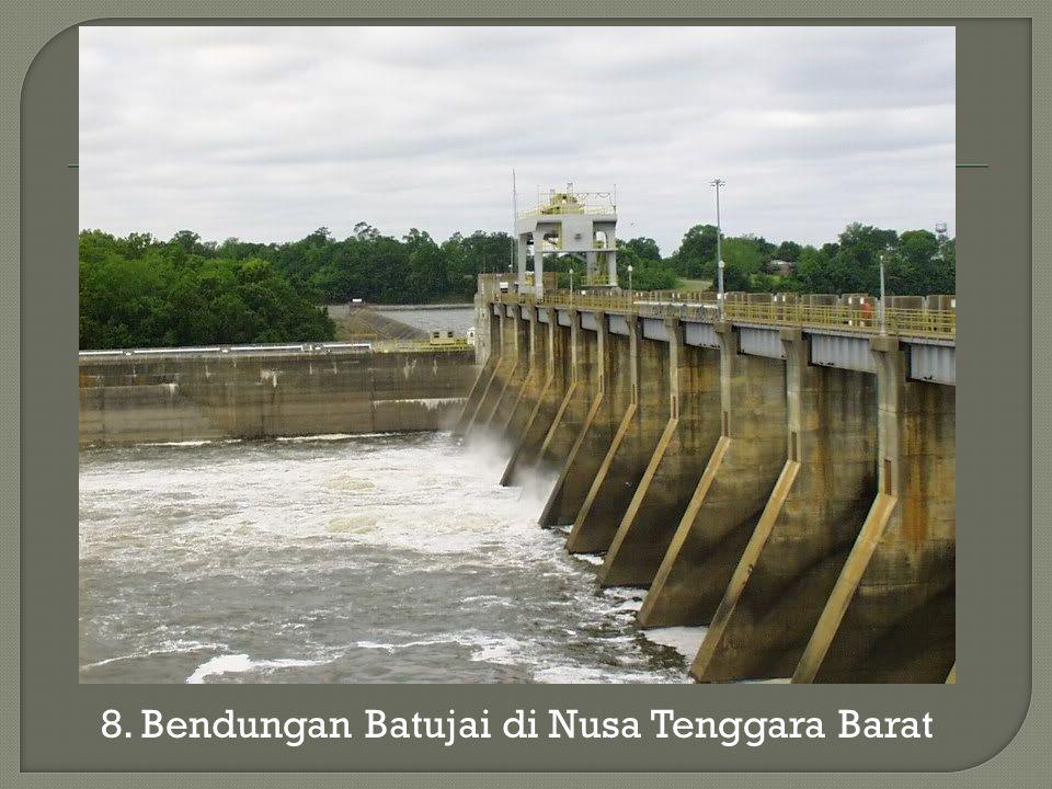 8. Bendungan Batujai di Nusa Tenggara Barat