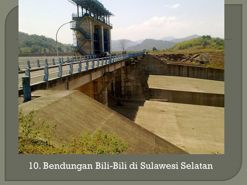10. Bendungan Bili-Bili di Sulawesi Selatan