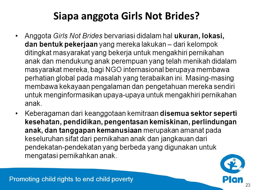 Promoting child rights to end child poverty Siapa anggota Girls Not Brides.