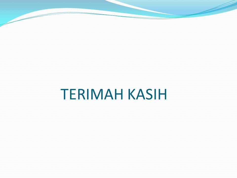 TERIMAH KASIH
