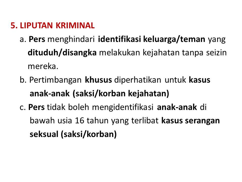 5.LIPUTAN KRIMINAL a.