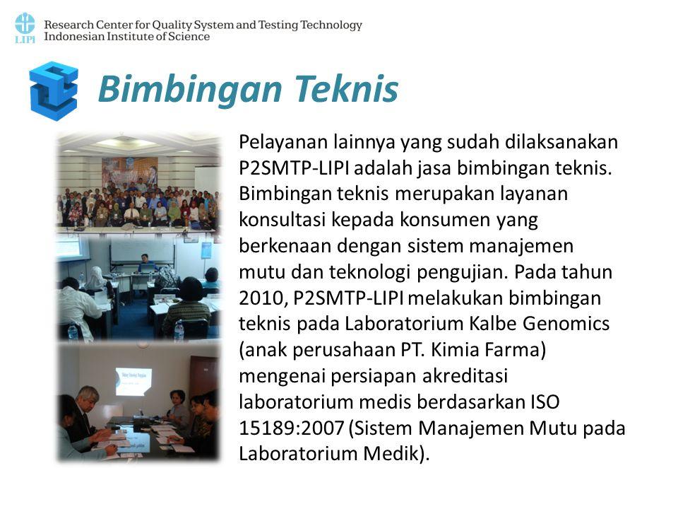 Bimbingan Teknis Pelayanan lainnya yang sudah dilaksanakan P2SMTP-LIPI adalah jasa bimbingan teknis. Bimbingan teknis merupakan layanan konsultasi kep