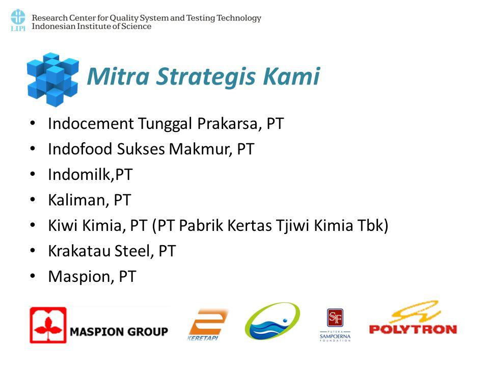 Mitra Strategis Kami Indocement Tunggal Prakarsa, PT Indofood Sukses Makmur, PT Indomilk,PT Kaliman, PT Kiwi Kimia, PT (PT Pabrik Kertas Tjiwi Kimia T