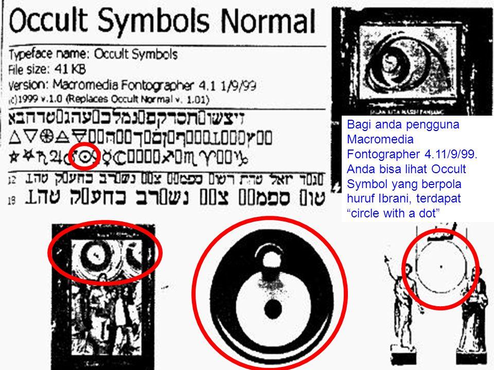 """Bagi anda pengguna Macromedia Fontographer 4.11/9/99. Anda bisa lihat Occult Symbol yang berpola huruf Ibrani, terdapat """"circle with a dot"""""""