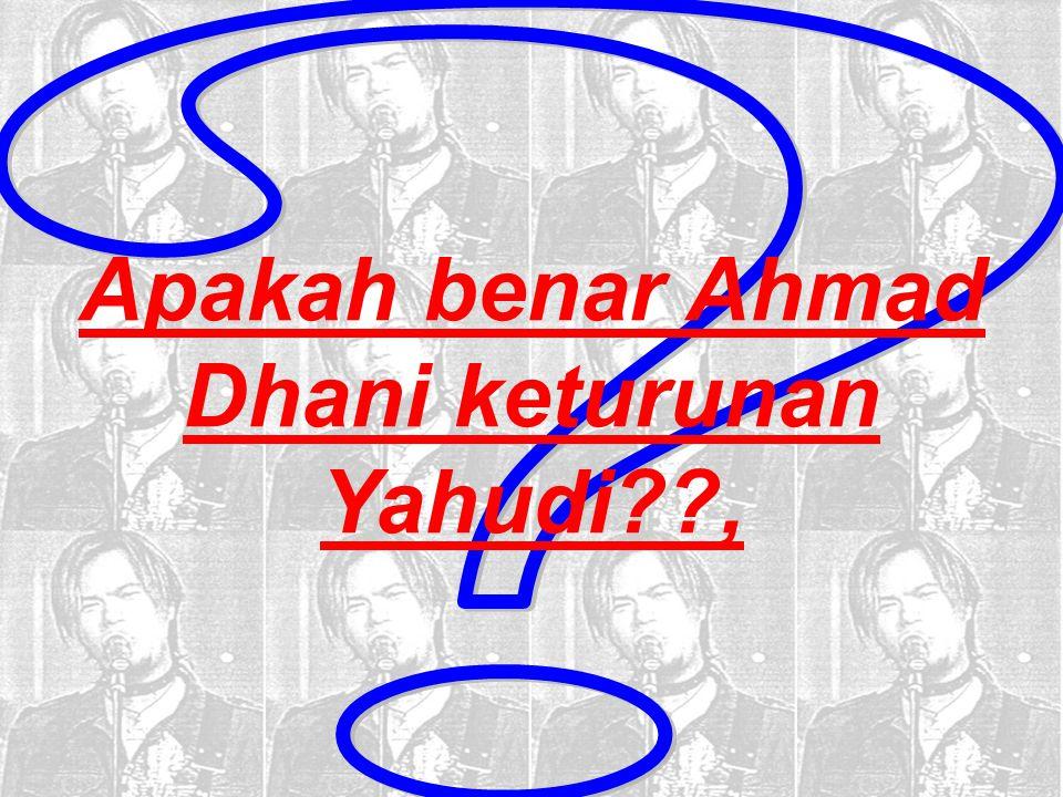 Apakah benar Ahmad Dhani keturunan Yahudi??,