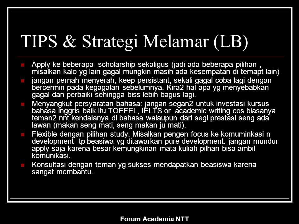 Forum Academia NTT TIPS & Strategi Melamar (LB) Apply ke beberapa scholarship sekaligus (jadi ada beberapa pilihan, misalkan kalo yg lain gagal mungki