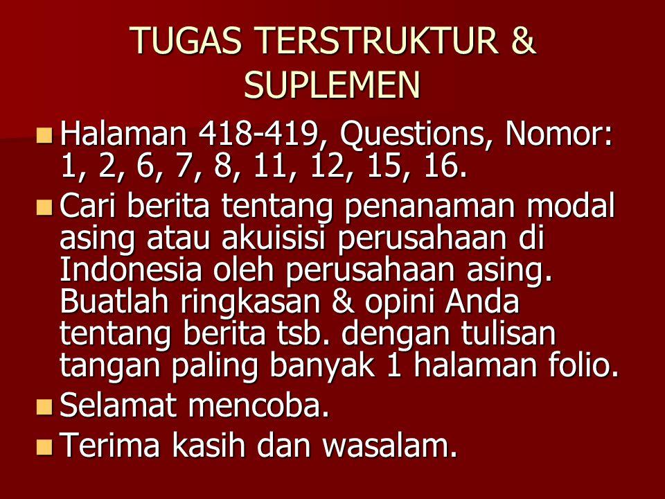 TUGAS TERSTRUKTUR & SUPLEMEN Halaman 418-419, Questions, Nomor: 1, 2, 6, 7, 8, 11, 12, 15, 16. Halaman 418-419, Questions, Nomor: 1, 2, 6, 7, 8, 11, 1